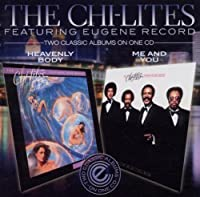 Heavenly Body / Me & You by Chi-Lites