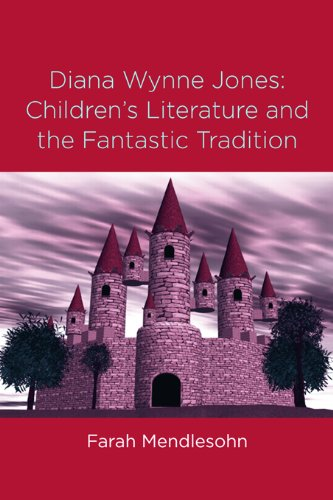 Diana Wynne Jones: The Fantastic Tradition and Children's Literature (Children's Literature and Culture Book 36) (English Edition)