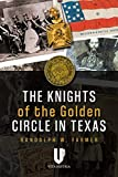 Image of The Knights of the Golden Circle in Texas: How a Secret Society Shaped a State