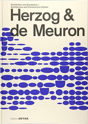 Herzog & de Meuron: Architektur und Baudetail / Architecture and Construction Details (DETAIL Special)