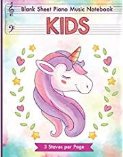 Blank Sheet Piano Music Notebook Kids: Unicorn Blank Sheet Piano Music Manuscript Paper for kids 110 pages of large staff, perfect for practicing note writing