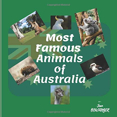 Most Famous Animals of Australia: 124 p 8.5 in x 8.5 in (21.59 cm x 21.59 cm) with awesome HD photos of the most popular Australian animals.