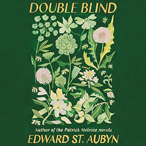 Double Blind Audiobook By Edward St. Aubyn cover art