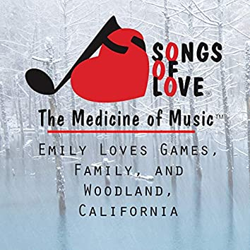 Emily Loves Games, Family, and Woodland, California