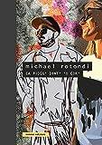 Michael Rotondi. Ca piogg' dint' 'o cor'. Ediz. illustrata