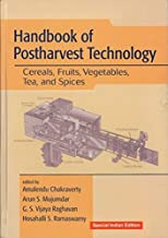 Handbook of Postharvest Technology: Cereals, Fruits, Vegetables, Tea, and Spices-(Reprint-2018)