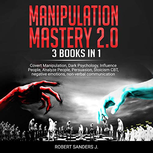 Manipulation Mastery 2.0: 3 Books in 1 audiobook cover art