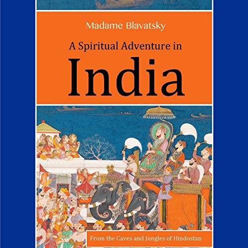 A Spiritual Adventure in India audiobook cover art