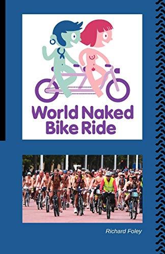 The World Naked Bike Ride