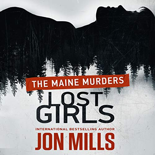 Lost Girls: The Maine Murders audiobook cover art