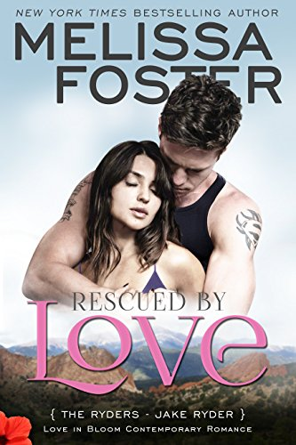Rescued By Love by Melissa Foster ebook deal