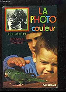 Paperback La photo couleur (Solarama) (French Edition) [French] Book