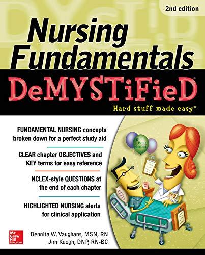 51xoykhWU1L - Nursing Fundamentals DeMYSTiFieD, Second Edition