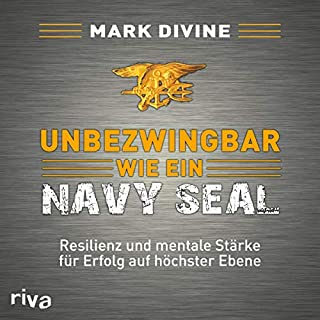 Couverture de Unbezwingbar wie ein Navy SEAL