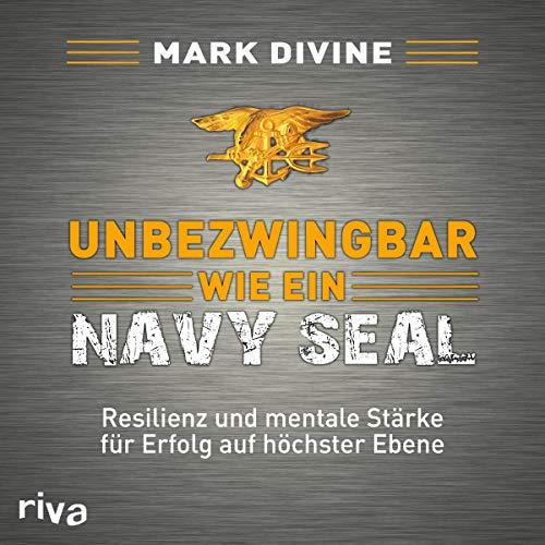 Unbezwingbar wie ein Navy SEAL cover art