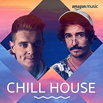 Chill House