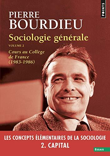 Sociologie générale, volume 2 Cours au Collège de France (1983-1986) (02)