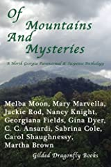 Of Mountains And Mysteries: A North Georgian Paranormal & Mystery Anthology Paperback