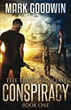 The Days of Noah: Book One: Conspiracy (Volume 1)