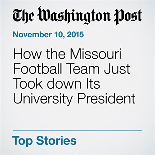 How the Missouri Football Team Just Took down Its University President audiobook cover art