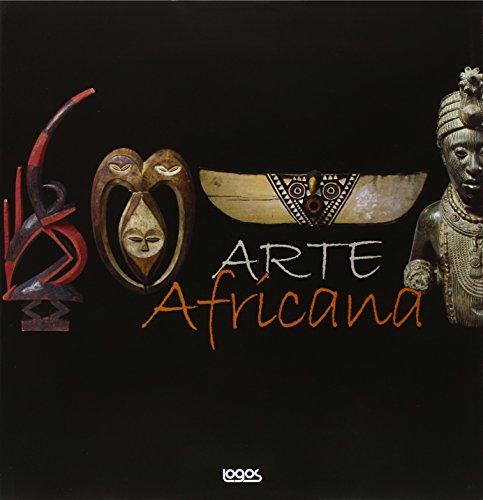 Arte africana. Ediz. illustrata