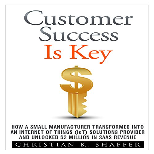 Customer Success Is Key audiobook cover art