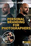 Personal Branding for Photographers E-Book (English Edition)