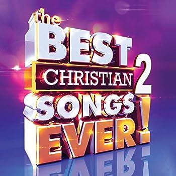 Best Christian Songs Ever Vol 2