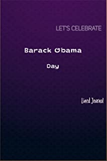 Barack Obama Day Journal   Luxury Decorative: Barack Obama Day Journal/Notebook with Fancy Purple Cover   120 Pages   Blac...