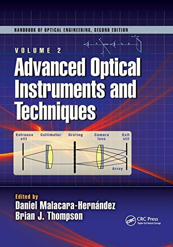 Advanced Optical Instruments and Techniques (Optical Science and Engineering) (English Edition)
