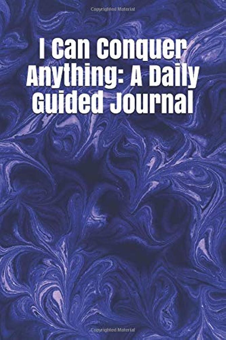 地上で修理工燃やすI Can Conquer Anything: A Daily Guided Journal: A Simple Prompt Journal For Those Seeking Self-reflection ((Simple Guided Journals))