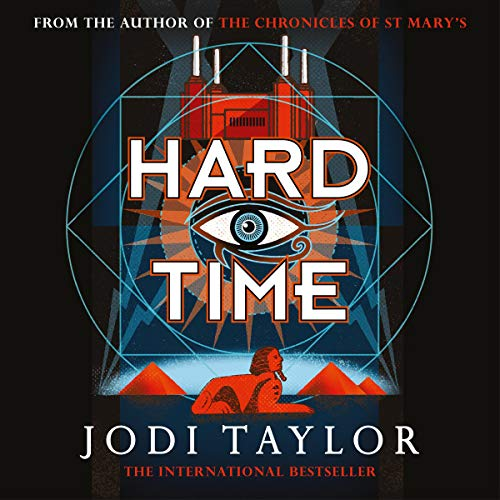 Hard Time: a bestselling time-travel adventure like no other