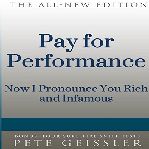 Pay for Performance: I Now Pronounce You Rich and Infamous Titelbild