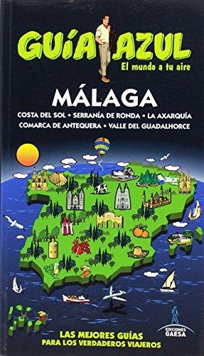 Málaga: MÁLAGA GUÍA AZUL