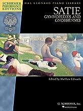 Satie - Gymnopedies and Gnossiennes: Schirmer Performance Editions Book Only