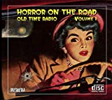 HORROR ON THE ROAD - Old Time Radio - Volume One - 12 AUDIO CD – 24 Shows