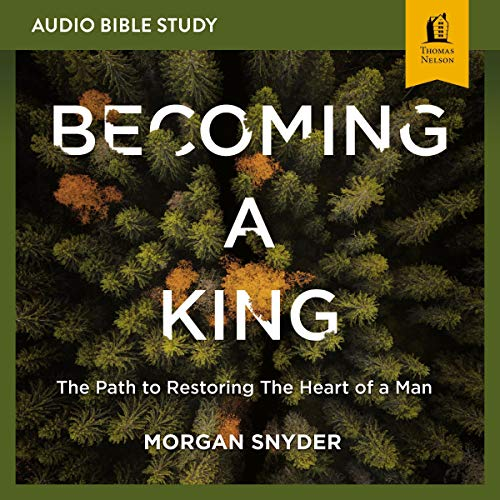 Becoming a King: Audio Bible Studies cover art