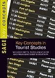 Key Concepts in Tourist Studies (SAGE Key Concepts series)