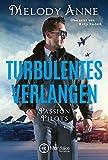 Turbulentes Verlangen (Passion Pilots 2)