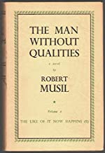 The Man Without Qualities: Volume Two The Like of it Now Happens