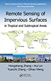 Remote Sensing of Impervious Surfaces in Tropical and Subtropical Areas (Remote Sensing Applications Series Book 11) (English Edition)