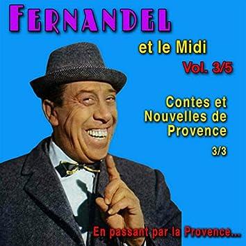 Fernandel et le Midi: Contes et nouvelles de Provence (En passant par la Provence...)