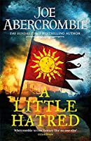 A Little Hatred: The First in the Epic Sunday Times Bestselling Series (The Age of Madness)