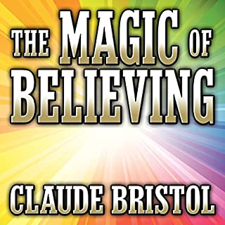 The Magic of Believing                   Auteur(s):                                                                                                                                 Claude Bristol                               Narrateur(s):                                                                                                                                 Mitch Horowitz                      Durée: 7 h et 25 min     9 évaluations     Au global 3,8