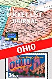My Bucket List Journal - OHIO (Ultimate Bucket List Books!)