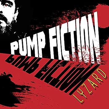 Pump Fiction