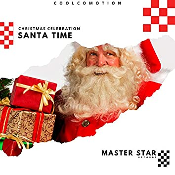 Santa Time - Christmas Celebration