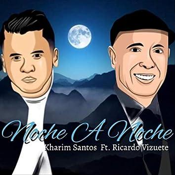 Noche a Noche (feat. Ricardo Vizuete)