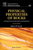 Physical Properties of Rocks: Fundamentals and Principles of Petrophysics (Volume 65) (Developments in Petroleum Science, Volume 65)