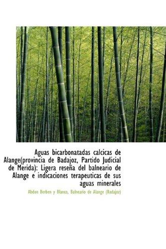 Aguas Bicarbonatadas C Lcicas de Alange(provincia de Badajoz, Partido Judicial de M Rida): Ligera Re